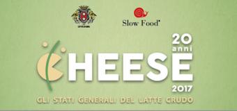 Cheese 2017: 20ª edizione nel nome del latte crudo